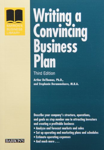 Writing a Convincing Business Plan (Barron's Business...