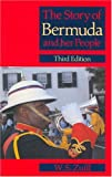 The Story Bermuda and Her People