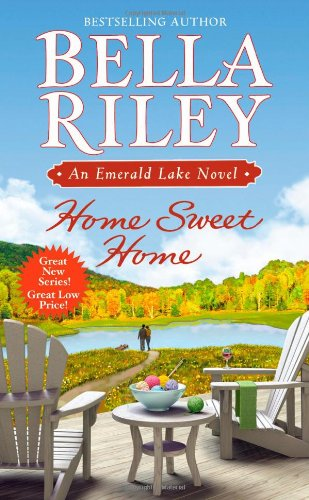 Home Sweet Home (An Emerald Lake Novel)