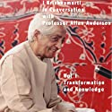 J Krishnamurti in Conversation with Prof Allan Anderson, Volume 1