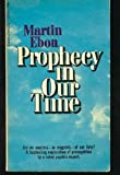 Prophecy in Our Time (0879801255) by Martin Ebon