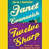Twelve Sharp: Stephanie Plum, Book 12