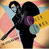 Colin James and the Little Big Band Vol.1by Colin and the Little...