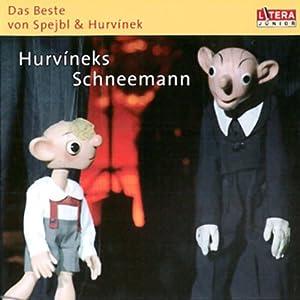 Hurvineks Schneemann Hörbuch