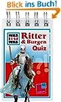 Was ist was Quizblock: Ritter & Burge...