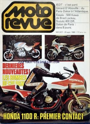 MOTO REVUE [No 2477] du 25/09/1980 – ISDT / C »EST PARTI – GERARD D'ABOVILLE / DU PARIS-DAKAR A L'ATLANTIQUE – ESSAIS / 500 KAWA DE BRAD LACKEY – SUZUKI 400 DR – SALON DE PARIS – LES BOMBES DE COLOGNE – HONDA 1100 R / 1ER CONTACT