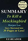 Summary - To Kill a Mockingbird: Novel By Harper Lee -- Story Shortened into 35 Pages or Less! (o Kill A Mockingbird: Story Shortened -- Book,     Dvd, Movie, Audible, Audiobook) (Volume 1)