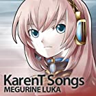 Karent Songs Megurine Luka
