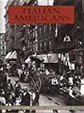 img - for Italian Americans: The Immigrant Experience book / textbook / text book