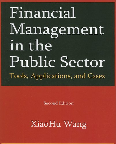 Financial Managmenet in the Public Sector: Tools,...