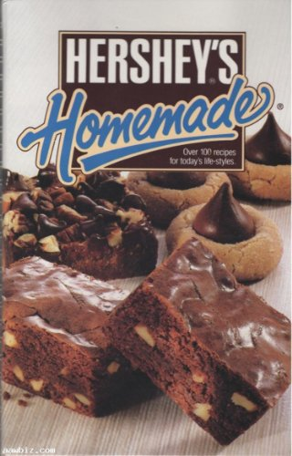 Image for Hershey's Homemade: Over 100 Recipes for Today's Life-Styles