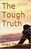 The Tough Truth: Living With a Family Member Who Suffers From Depression