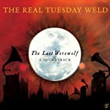 Last Werewolf Real Tuesday Weld