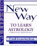 img - for By Basil Fearrington The New Way to Learn Astrology (1st First Edition) [Paperback] book / textbook / text book