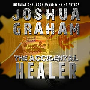 The Accidental Healer Audiobook