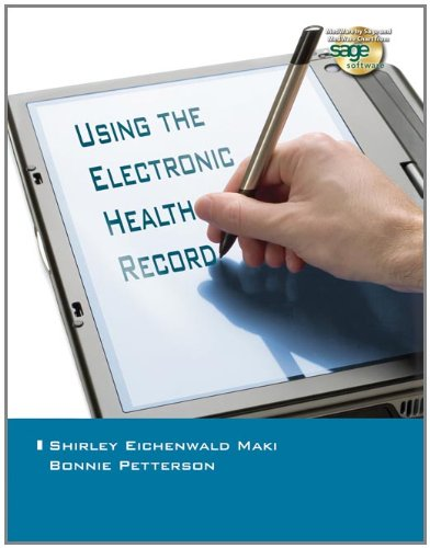 Using the Electronic Health Record in the Healthcare...
