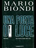 img - for Una porta di luce: Romanzo (La gaja scienza) (Italian Edition) book / textbook / text book