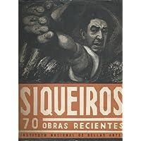 70 OBRAS RECIENTES DE DAVID ALFARO SIQUEIROS. Exposición del Museo Nacional de Artes Plástica