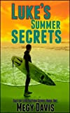 Lukes Summer Secrets: Salt of Life Fiction Book 1 (Salt of Life Fiction Series)