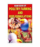 Hand Book Of Poultry Farming And Feed Formulations