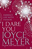 I Dare You (0340954493) by JOYCE MEYER