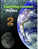 Exploring Creation With Physics (1932012427) by Jay L. Wile