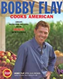 Bobby Flay Cooks American: Great Regional Recipes with Sizzling New Flavors (1401308252) by Flay, Bobby