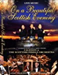 On a Beautiful Scottish Evening [DVD]...