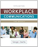 img - for Workplace Communications: The Basics Plus NEW MyTechCommLab -- Access Card Package (5th Edition) book / textbook / text book
