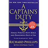 A Captain's Duty: Somali Pirates, Navy SEALs, and Dangerous Days at Sea ~ Stephan Talty
