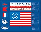 img - for Chapman Quick Reference Guide to Nautical Flags book / textbook / text book