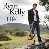 Ryan Kelly - 'Life'