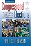 img - for Congressional Elections: Campaigning At Home and In Washington, 5th Edition book / textbook / text book