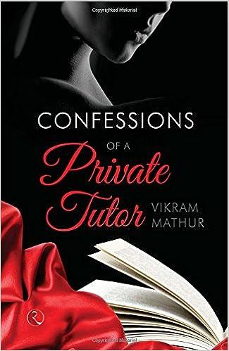 Confessions of a Private Tutor price comparison at Flipkart, Amazon, Crossword, Uread, Bookadda, Landmark, Homeshop18