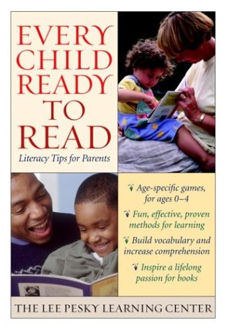 Every Child Ready to Read: Literacy Tips for Parents (Lee Pesky Learning Centre)