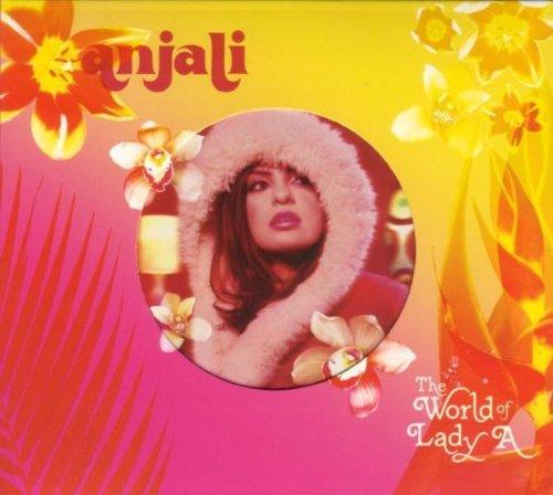 Anjali - The World Of Lady A - Zortam Music