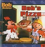 img - for Bob Builder 8x8 12: Bob's Pizza (Turtleback School & Library Binding Edition) (Bob the Builder (8x8)) book / textbook / text book