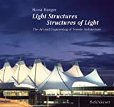 img - for Light Structures - Structures of Light: The Art and Engineering of Tensile Architecture book / textbook / text book