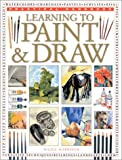 Learning to Paint and Draw (Practical Handbook) (075480870X) by Harrison, Hazel