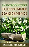 An Introduction to Container Gardening