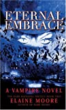 Eternal Embrace (Dark Madonna Trilogy)