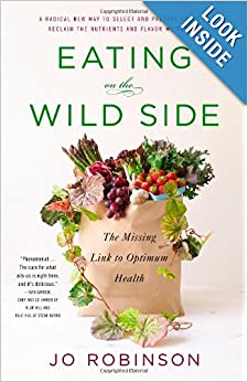 http://www.amazon.com/Eating-Wild-Side-Missing-Optimum/dp/0316227943/ref=sr_1_1?ie=UTF8&qid=1388453809&sr=8-1&keywords=eating+on+the+wild+side
