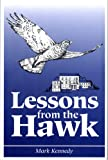 Lessons from the Hawk