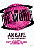 LIVE CAFE�ETOUR �f08 NYAPPY GO AROUND THE WORLD [DVD]