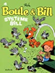 Boule & Bill 04 Syst�me Bill