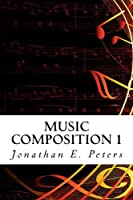 Music Composition 1 (English Edition)