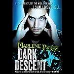 Dark Descent | Marlene Perez