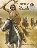 The Sitting Bull You Never Knew (0516243446) by Collier, James Lincoln