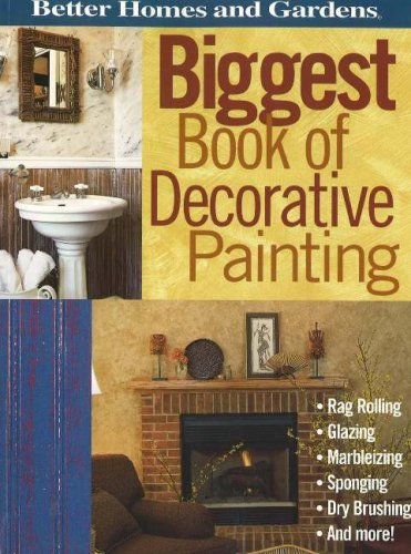 Image for Biggest Book of Decorative Painting (Better Homes & Gardens)