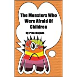 The Monsters Who Were Afraid Of Childrendi Piso Mojado